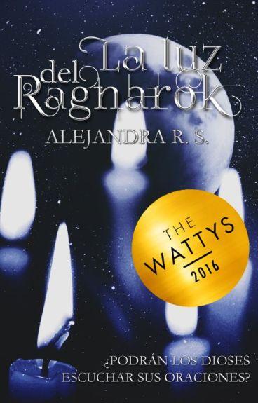 La luz del Ragnarok (El círculo de las caballeras I)