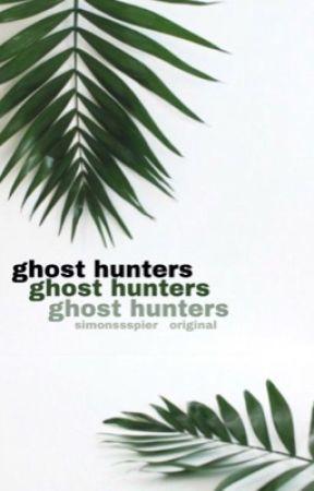 ghost hunters    original by SimonssSpier