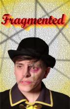 Fragmented~ BroKen book 3 by StitchedIvy