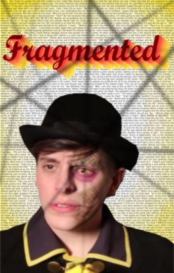 Fragmented~ BroKen book 3