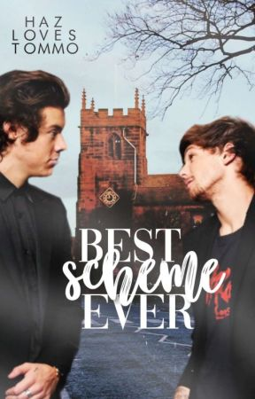 Best Scheme Ever [l.s.] by haz-loves-tommo