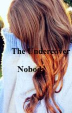 The Undercover Nobody by Wat_the_fubs