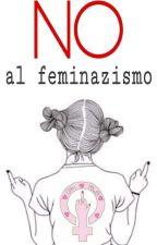 NO al feminazismo by Sasaammzza