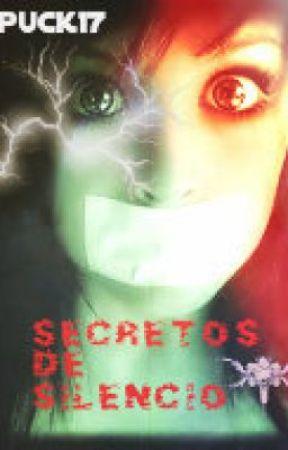 Secretos de Silencio by Puck17