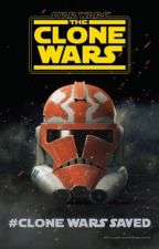 Star Wars The Clone Wars Is Coming Back Baby by AsmodaiTheSeventh
