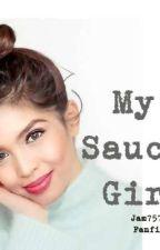 My Saucy Girl by jam7575
