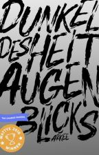 Die Dunkelheit des Augenblicks by arkee-