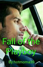 Fall of the Playboy by hotmoma39
