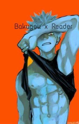 Bakugou x Reader lemon - Kacey~ - Wattpad