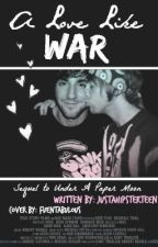 A Love Like War [UAPM Sequel] (Jalex AU) [ON HOLD] by justahipsterteen
