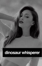 Dinosaur Whisperer//Jurassic World by multifangirl19