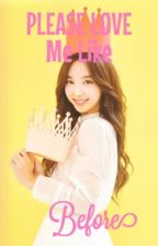 Please Love Me Like Before   TWICE  by Yoonfinity