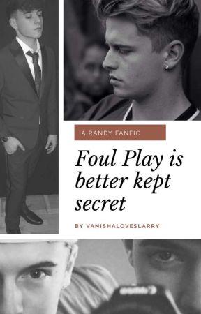 Foul Play Is Better Kept Secret 🥀 || Randy by Vanishaloveslarry