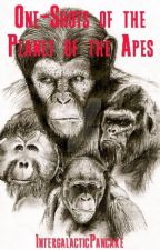 One-Shots of the Planet of the Apes by IntergalacticPancake