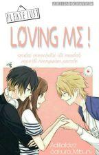 Please Just Loving Me by Adillafdez