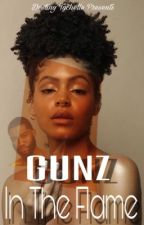 Gunz In The Flame by destinytychelle