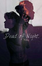 Dead of Night | iKON  by Alokey