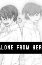Alone From Here by IraWrites