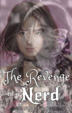 Revenge of a Nerd (KathNiel) by LittleLazyPen