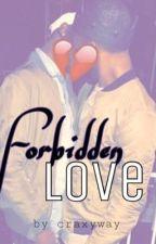 Forbidden Love by craxyway