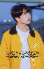 Well-wisher   Jungkook ✓ by jingyeokebts