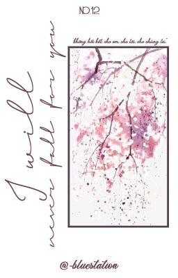 Đọc truyện namseok; i will never fall for you