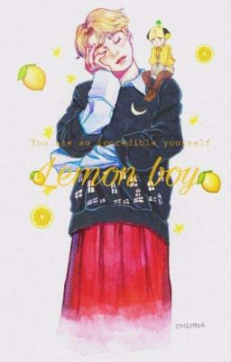 Đọc truyện Lemon Boy 🍋 [Yoonmin]