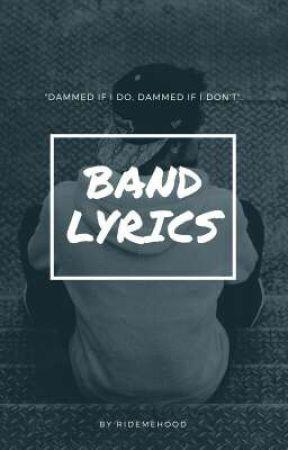 Band lyrics by RideMeHood