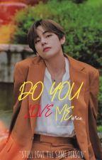 Do You Love Me?♡||KTH BTS  by nn_jn92