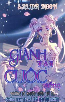 Đọc truyện ( ĐN Sailor Moon) Giành Lại Cuộc Sống
