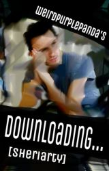 Downloading... [Sheriarty AU] {Completed - Edited} by weirdpurplepanda