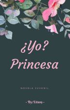 ¿Yo? Princesa by lita19