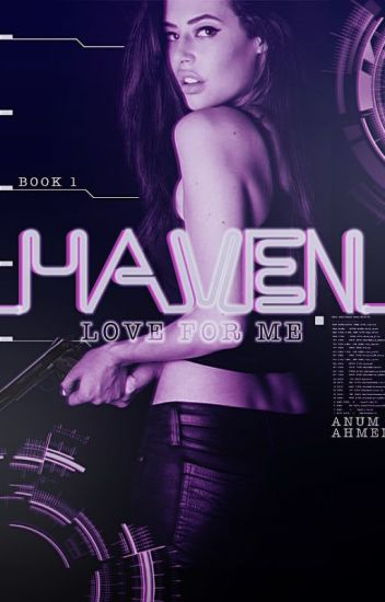 Haven: Love For Me (#1)