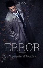 ERROR   Supernatural Roleplay by Casticl