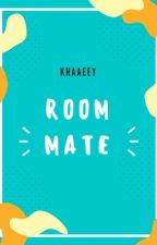 Room mate by khaaeey