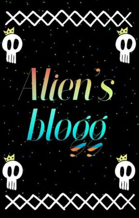 Alien's blogg  by Alex_Evans_Albarn