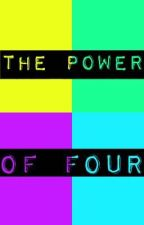 Power of 4 by loveme_chloe