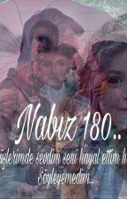 Nabız 180  by neftahist