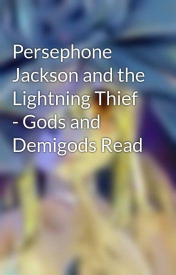 persephone jackson and the lightning thief gods and demigods read