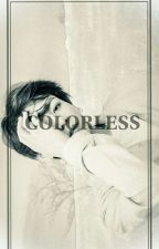 COLORLESS _Jungkook X Reader_ Tagalog FF by -_-CuTaElephant-_-
