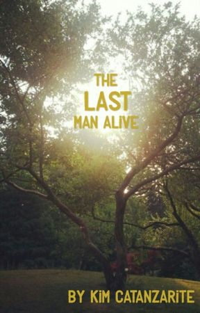 The Last Man Alive | Travel Brilliantly by kimcatanzarite