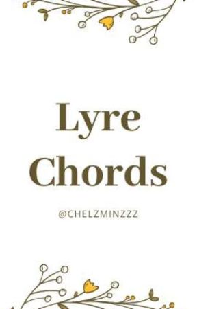 ❝ Lyre Chords ❞ - Grow Old With You - Wattpad