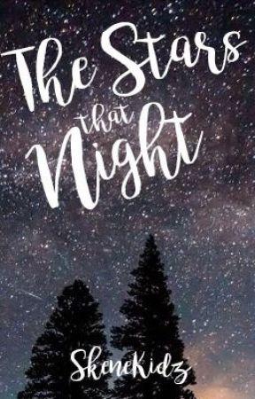 The Stars That Night [boyxboy] by SkeneKidz
