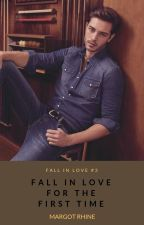 Fall in Love #3 - Fall in love for the first time by Margot_Rhine