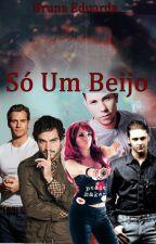Só Um Beijo - Vondy/Trendy/Chavinon by BrunaEduarda9