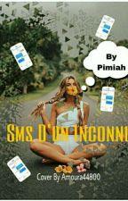 SMS d'un inconnu by Pimiah