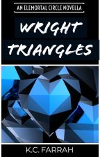 Wright Triangles [COMPLETE] by kcfarrah