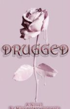 Drugged // h.s. by MissingLarryMoments