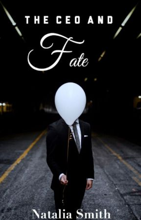 The CEO and Fate  by nataliasmithss