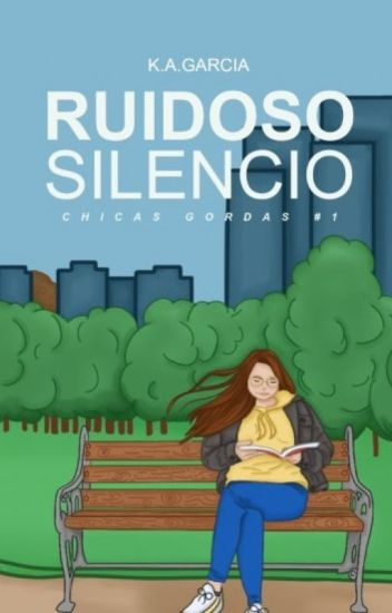 Ruidoso Silencio ( A Big Girls Novel #1)